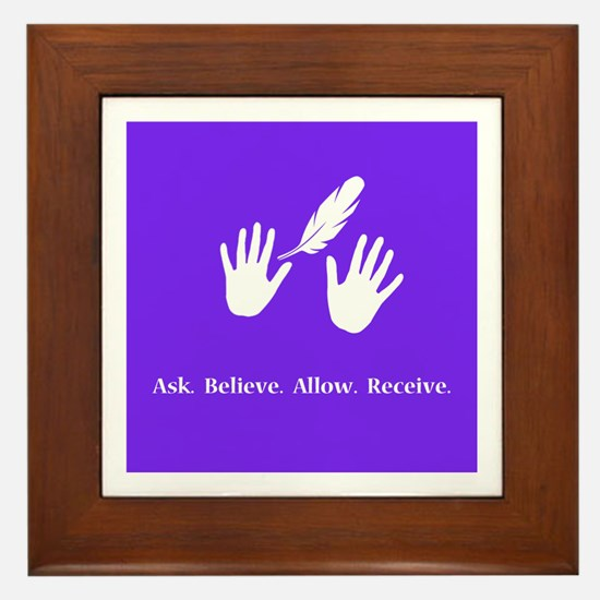 Ask Believe Allow Receive Gifts 2 Framed Tile