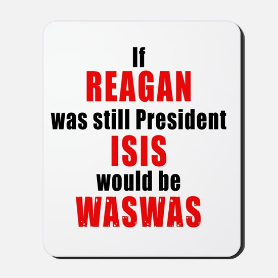 ISIS would be WASWAS Mousepad