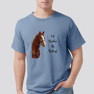Id Rather Be Riding! Horse T-Shirt