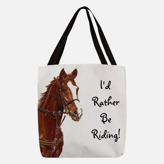 Id Rather Be Riding! Horse Polyester Tote Bag