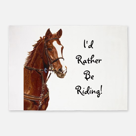 Id Rather Be Riding! Horse 5'x7'Area Rug