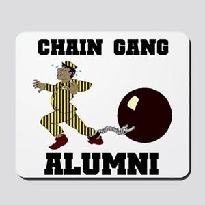 CHAIN GANG Mousepad