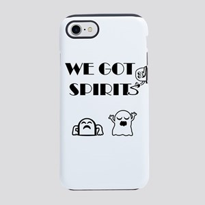 We Got Spirits iPhone 7 Tough Case