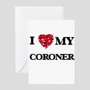 I love my Coroner hearts design Greeting Cards