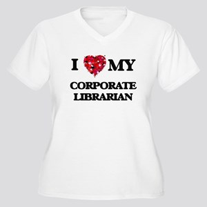 I love my Corporate Librarian he Plus Size T-Shirt