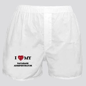 I love my Database Administrator hear Boxer Shorts
