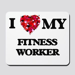 I love my Fitness Worker hearts design Mousepad