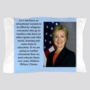 hillary clinton quote Pillow Case