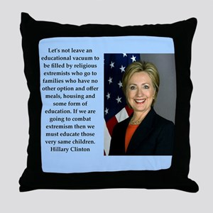 hillary clinton quote Throw Pillow