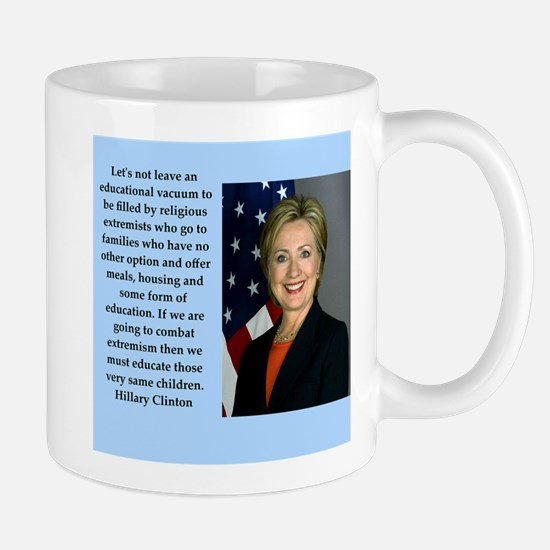 hillary clinton quote Mugs
