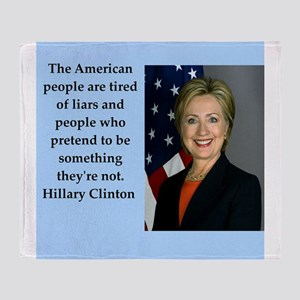 hillary clinton quote Throw Blanket
