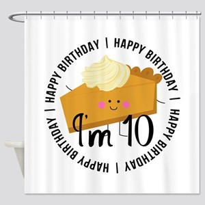 10th Birthday Pie Shower Curtain