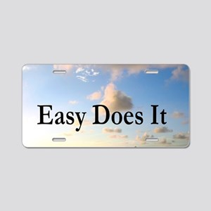 EASY DOES IT Aluminum License Plate