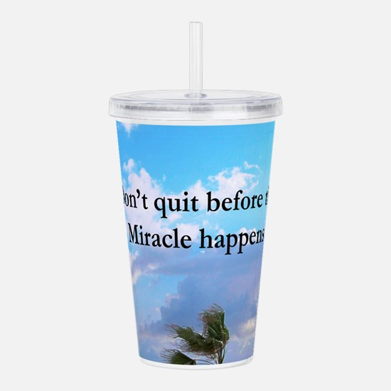 MIRACLES HAPPEN Acrylic Double-wall Tumbler