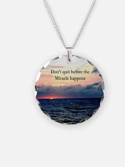 MIRACLES HAPPEN Necklace