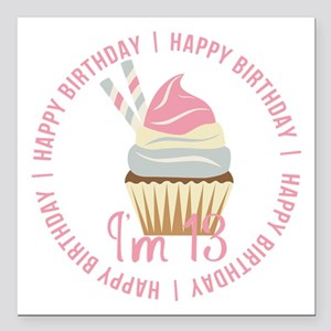 "13th Birthday Cupcake Square Car Magnet 3"" x 3"""