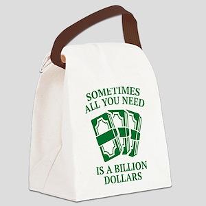 A Billion Dollars Canvas Lunch Bag