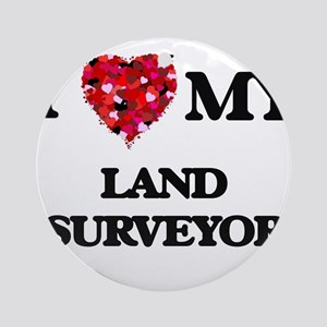 I love my Land Surveyor hearts de Ornament (Round)