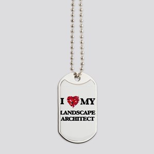 I love my Landscape Architect hearts desi Dog Tags
