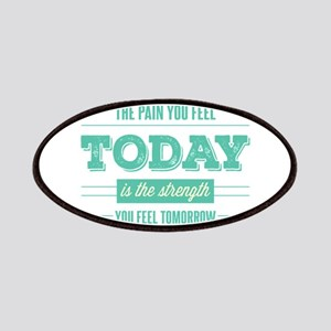 Pain Today Strength Tomorrow Patch