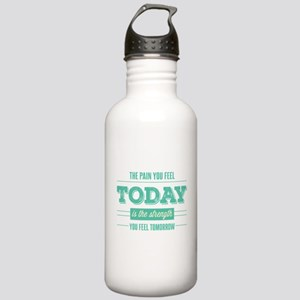 Pain Today Strength Tomorrow Water Bottle