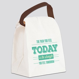 Pain Today Strength Tomorrow Canvas Lunch Bag