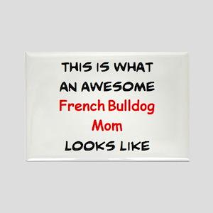 loving french bulldog mom Rectangle Magnet