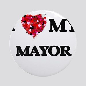 I love my Mayor hearts design Ornament (Round)