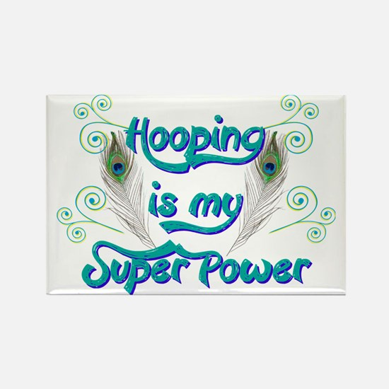 Hula Hooping is My Super Power Rectangle Magnet