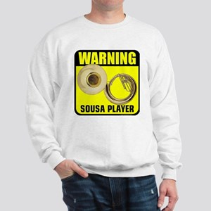 3-caution sousa player Sweatshirt