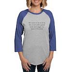 All I Want Long Sleeve T-Shirt