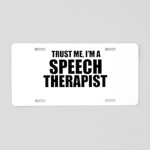 Trust Me, I'm A Speech Therapist Aluminum License