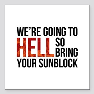 """Entourage: Going To Hell Square Car Magnet 3"""" x 3"""""""