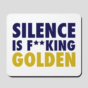 Entourage:Silence Is Golden Mousepad