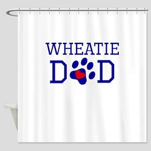 Wheatie Dad Shower Curtain