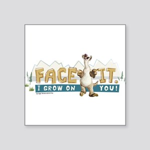 "Ice Age Face It Square Sticker 3"" x 3"""