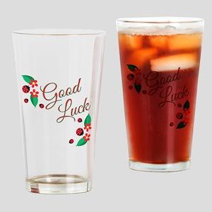 Good Luck Drinking Glass