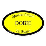 Spoiled Dobie On Board Oval Sticker
