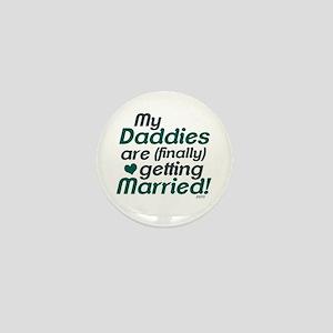My 2 Daddies Wedding Mini Button