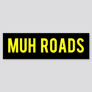 Muh Roads Ancap Libertarian Bumper Sticker