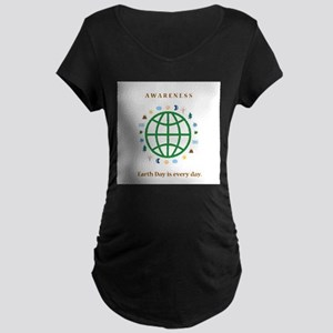earth day awareness Maternity Dark T-Shirt