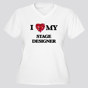I love my Stage Designer hearts Plus Size T-Shirt