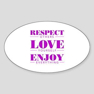 Respect Love Enjoy - Oval Sticker