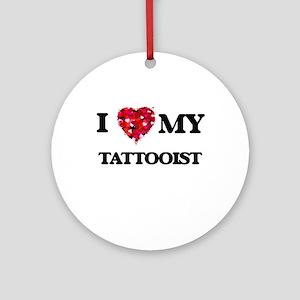 I love my Tattooist hearts design Ornament (Round)