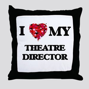 I love my Theatre Director hearts des Throw Pillow