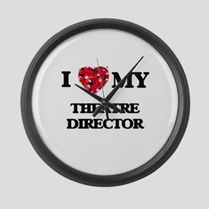 I love my Theatre Director hearts Large Wall Clock