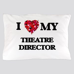 I love my Theatre Director hearts desi Pillow Case