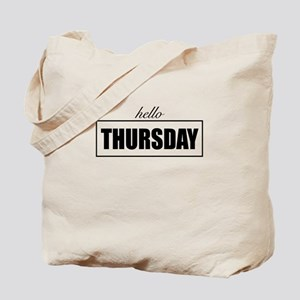 Hello Thursday Tote Bag