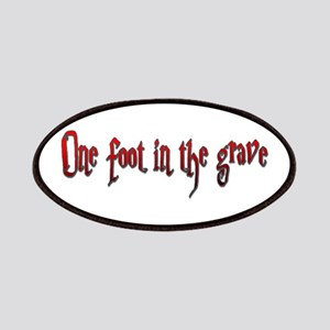 One foot in the grave Patch