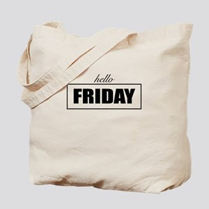 Hello Friday Tote Bag